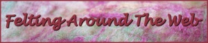 Felting around the web banner